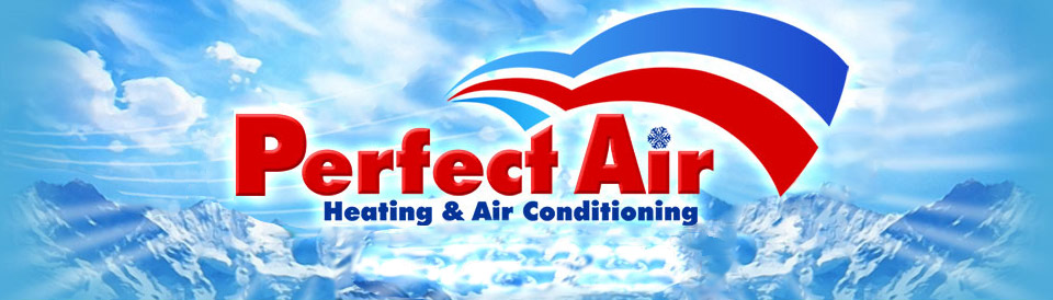 Perfect Air Inc. - Heating & Air Conditioning Columbus NJ 08022
